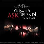 Hasan Basri: Ve Ruha Aşk Üflendi - CD