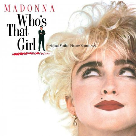Madonna: Who's That Girl (Soundtrack) - Plak