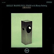 Shelly Manne, Bill Evans, Monty Budwig: Empathy (45rpm, 200g-edition) - Plak