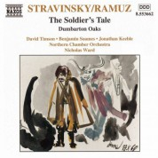 Stravinsky: Soldier' S Tale (The) / Dumbarton Oaks - CD