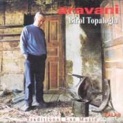 Birol Topaloğlu: Aravani - CD