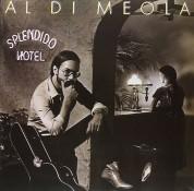 Al Di Meola: Splendido Hotel - Plak