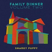 Snarky Puppy: Family Dinner Volume Two - CD