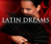 Çeşitli Sanatçılar: Latin Dreams - CD