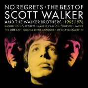 Scott Walker, Walker Brothers: No Regrets: The Best Of Scott Walker And The Walker Brothers - Plak
