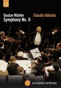 Lucerne Festival Orchestra, Claudio Abbado: Mahler: Symphony No.6 - DVD