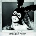 Ariana Grande: Dangerous Woman - Plak