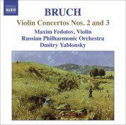 Maxim Fedotov: Bruch, M.: Violin Concertos Nos. 2 and 3 - CD
