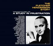 Fletcher Henderson: The Fletcher Henderson Story: A Study In Frustration + 10 Bonus Tracks!!! - CD