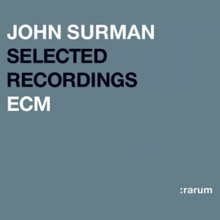 John Surman: Selected Recordings - CD