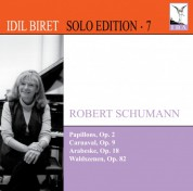 Idil Biret Solo Edition, Vol. 7 - CD