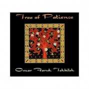 Omar Faruk Tekbilek: Tree of Patience - CD