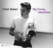 Chet Baker: My Funny Valentine (20 Tracks) (Photographs By William Claxton) - CD