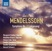 Gerard Schwarz, Seattle Symphony Orchestra: Mendelssohn: Symphony No. 2,