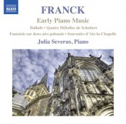 Julia Severus: Franck: Early Piano Music - CD