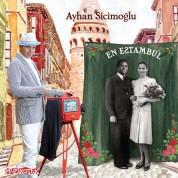 Ayhan Sicimoğlu: En Estanbul - CD