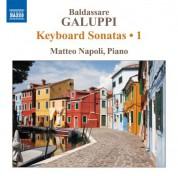 Matteo Napoli: Galuppi: Keyboard Sonatas, Vol. 1 - CD