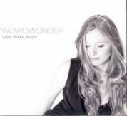 Lisa Wahlandt: Wowowonder - CD