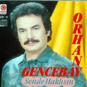 Orhan Gencebay: Sende Haklısın - CD