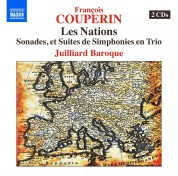 Juilliard Baroque: Couperin: Les Nations - CD