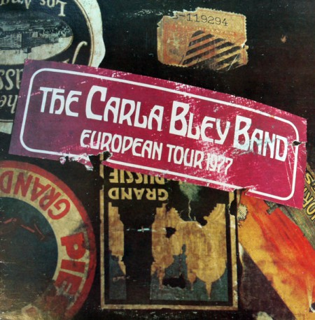 The Carla Bley Band: European Tour 1977 - Plak