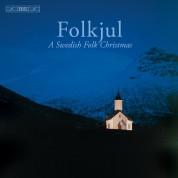 St. Jacobs Chamber Choir, Gunnar Idenstam, Lisa Rydberg: Folkjul - CD