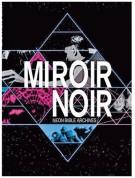 Arcade Fire: Miroir Noir - DVD