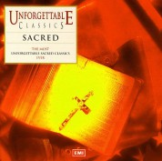 Çeşitli Sanatçılar: Unforgettable Sacred Classics - CD