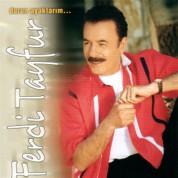 Ferdi Tayfur: Durun Ayaklarım - CD