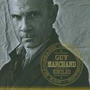 Guy Marchand: Emilio - CD