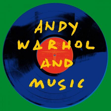 Çeşitli Sanatçılar: Andy Warhol And Music - Plak