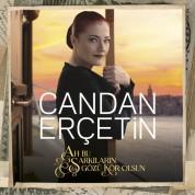 Candan Erçetin: Ah Bu Şarkıların Gözü Kör Olsun - CD