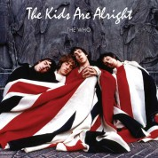 The Who: The Kids Are Alright - Plak