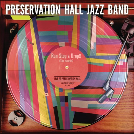 Preservation Hall Jazz Band: Run, Stop & Drop - Plak