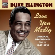 Duke Ellington: Ellington, Duke: Love You Madly (1947-1953) - CD