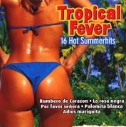 Çeşitli Sanatçılar: Tropical Fever - CD