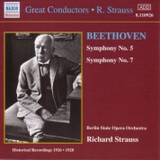 Berlin State Opera Orchestra: Beethoven: Symphonies Nos. 5 and 7 (R. Strauss) (1926-1928) - CD