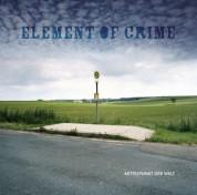 Element Of Crime: Mittelpunkt Der Welt - Plak