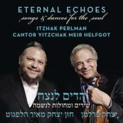 Itzhak Perlman, Cantor Yitzchak Meir Helfgot: Eternal Echoes - CD