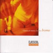 Çeşitli Sanatçılar: Classical Moments 4: Classical Music for the Home - CD