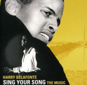 Harry Belafonte: Sing Your Song: The Music - CD
