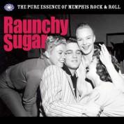 Çeşitli Sanatçılar: Raunchy Sugar (Pure Essence of Memphis Rock'n' Roll.) - Plak