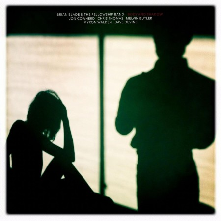Brian Blade, The Fellowship Band: Body and Shadow - Plak