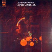 Charles Mingus: Let My Children Hear Music (45rpm-edition) - Plak