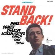Charley Musselwhite's Southside Blues Band: Stand Back - Plak