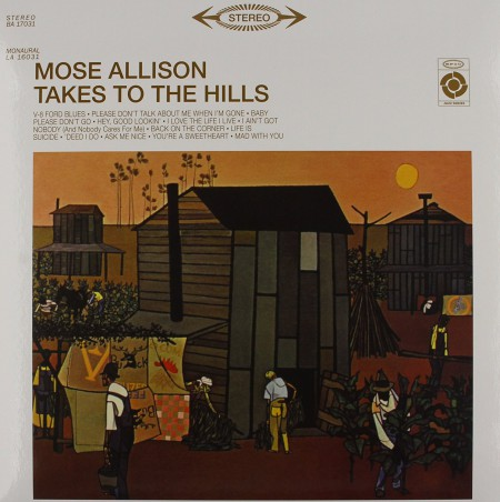 Mose Allison: Takes To The Hills - Plak