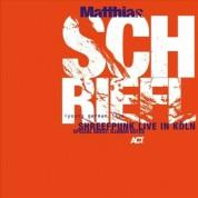 Matthias Schriefl: Shreefpunk Live In Köln. Special Guest: Django Bates - CD