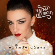 Fatma Turgut: Elimde Dünya - CD