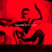 Femi Kuti: Fight To Win - CD