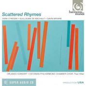 Orlando Consort, Estonian Philharmonic Chamber Choir, Paul Hillier: Scattered Rhymes - SACD